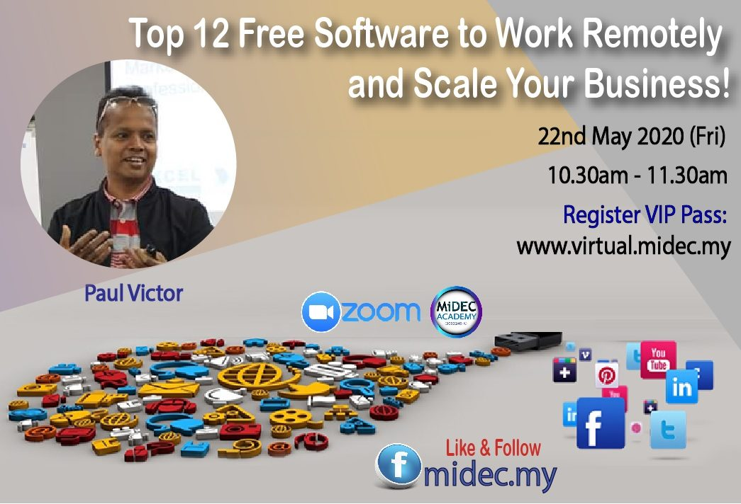 Top 12 Free Software to Work Remotely and Scale Your Business : Free Webinar – 22nd May 2020 – Register Here